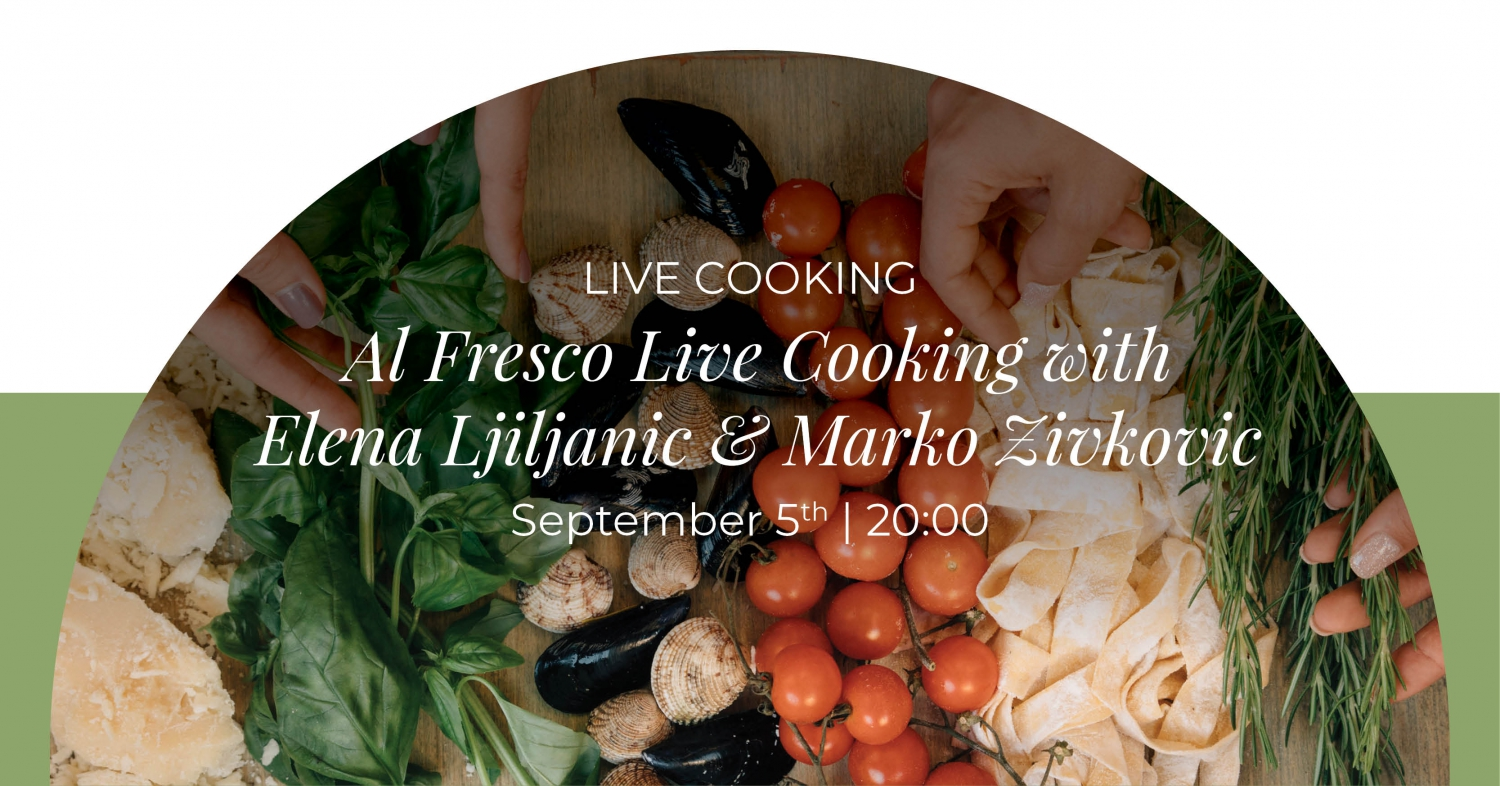 Al Fresco Live Cooking With Elena LJiljanic & Zeljko Knezovic