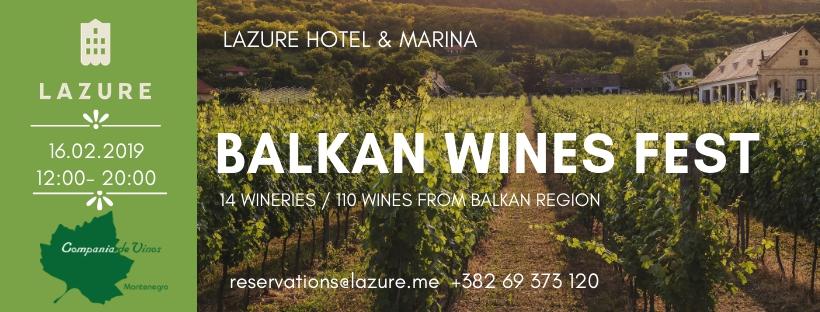 Balkan Wines Fest 2019 at Lazure Hotel & Marina