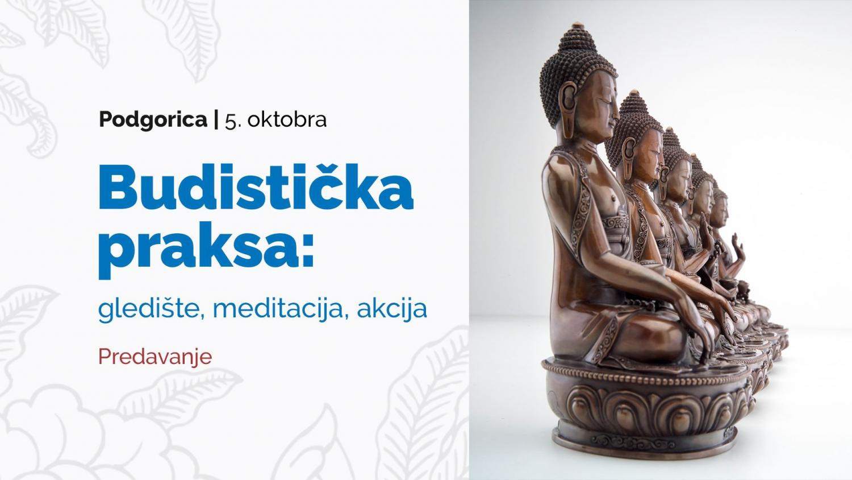 Buddhist Practice - Observation Point, Meditation, Action