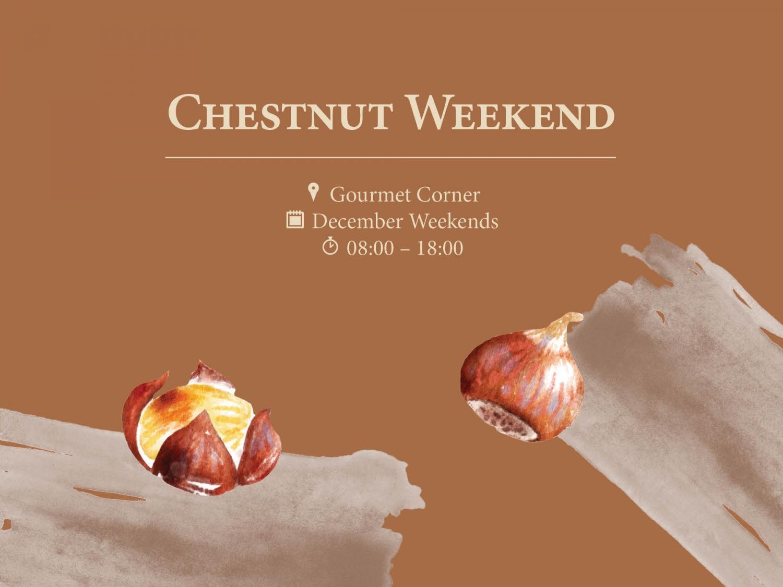 Chestnut Weekend