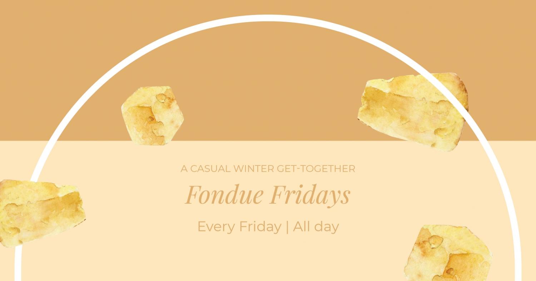 Fondue Fridays