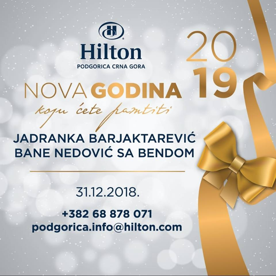 Hilton Podgorica New Year 2019.