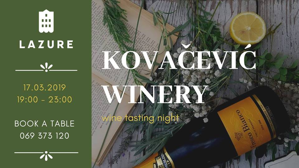 Kovacevic Winery Night at Lazure Hotel & Marina