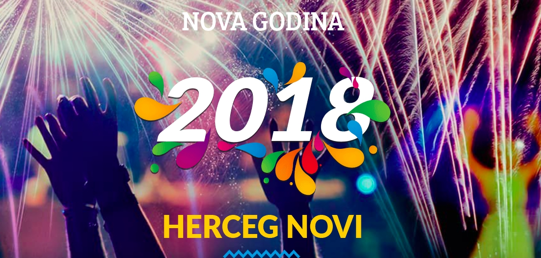 New Year 2018 In Herceg Novi My Guide Montenegro