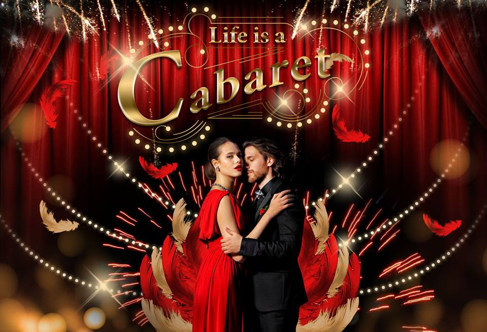 NEW YEAR OFFER: LIFE IS A CABARET!
