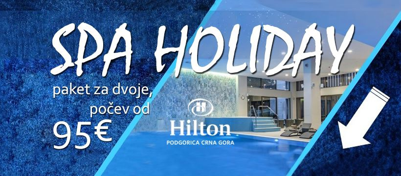 Spa Holiday at Hotel Hilton