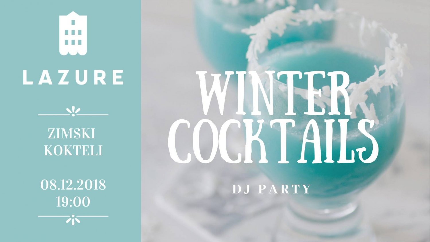 Winter Cocktails Party at Lazure Hotel