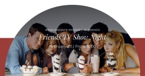 Friends TV Show Night