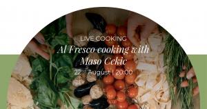 Live Al Fresco Cooking With Maso Cekic