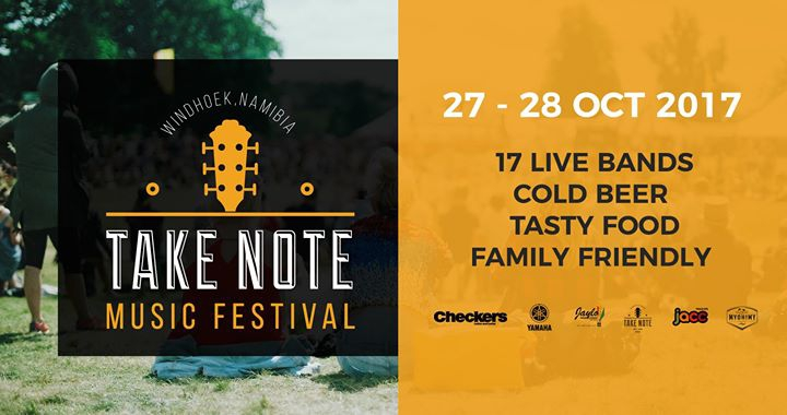 Take Note Music Fest - October 2017 - Windhoek, Namibia