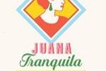 Juana Tranquila