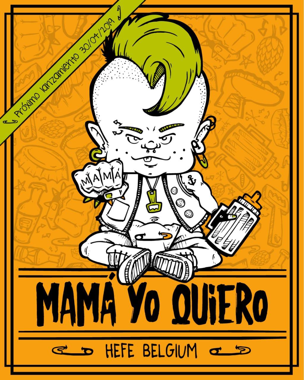 Mama Yo Quiero