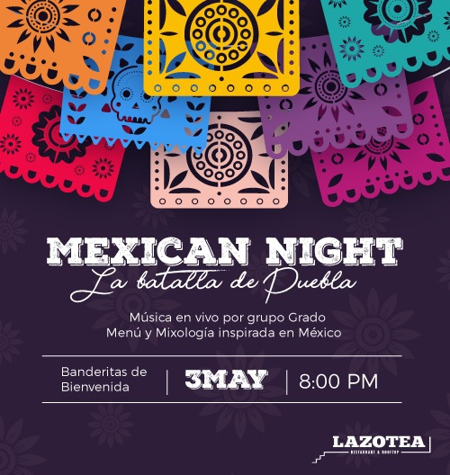 Mexican Night at Lazotea Restaurant & Rooftop Bar