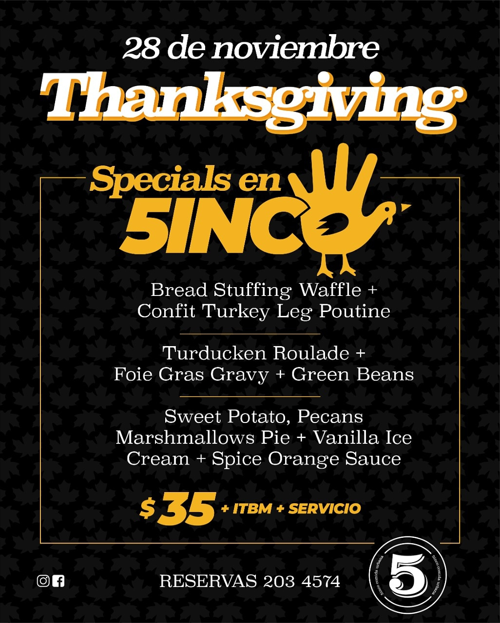 Thanksgiving Special at 5inco