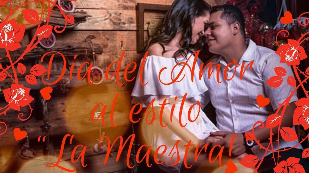 Valentines Day La Maestra Style
