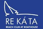 RE KÁ TA Beach Club at Boathouse