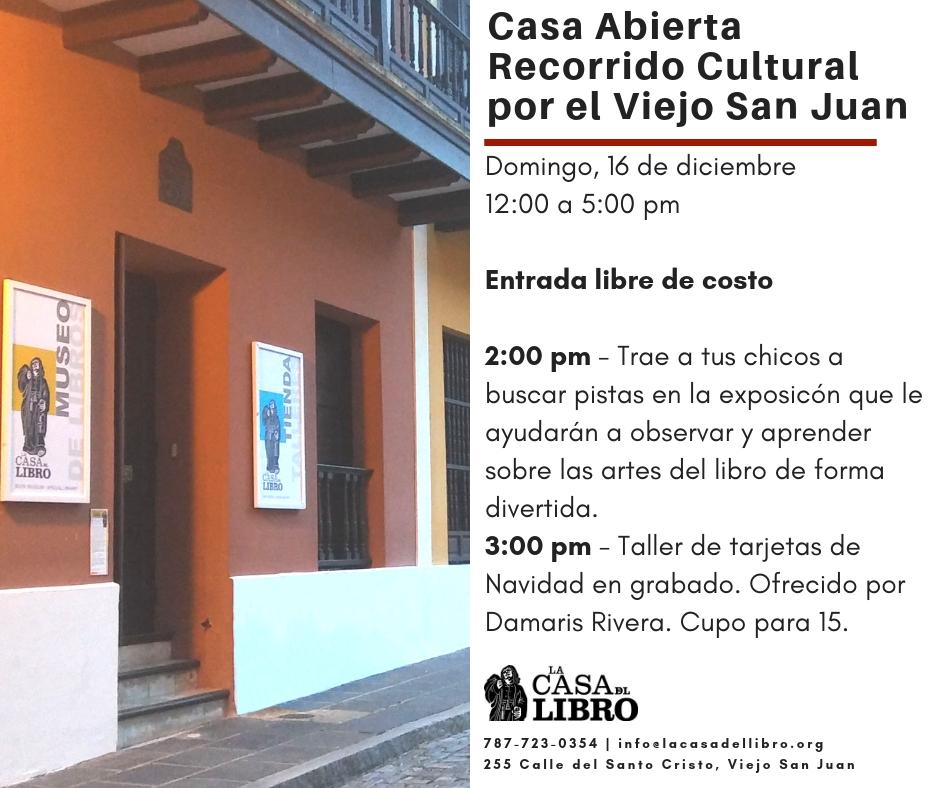 Casa Abierta: Recorrido Cultural por el Viejo San Juan