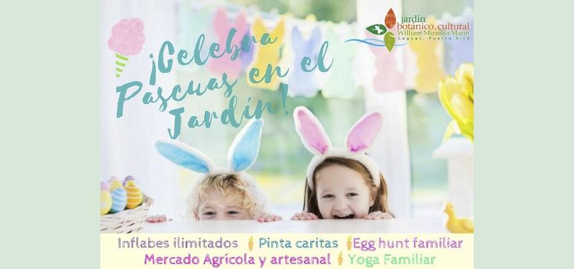 ¡Celebra Pascuas en el Jardín!