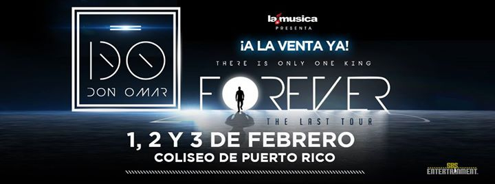 Don Omar 'Forever The Last Tour'