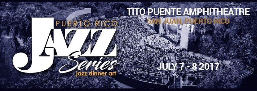 Puerto Rico JAZZ Series 2017