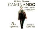 Rubén Blades - Caminando, Adios & Gracias