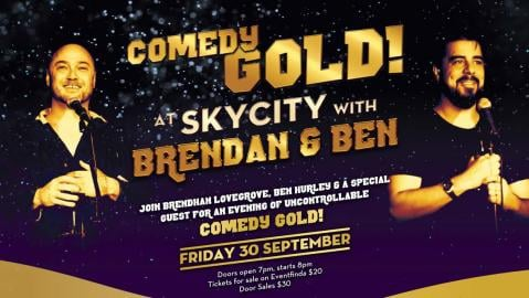 Comedy at SKYCITY with Brendhan Lovegrove & Ben Hurley