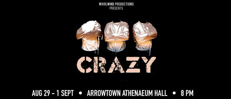 Crazy - A Rock and Roll Theatre Musical