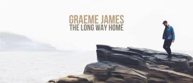 Graeme James 'The Long Way Home' Tour