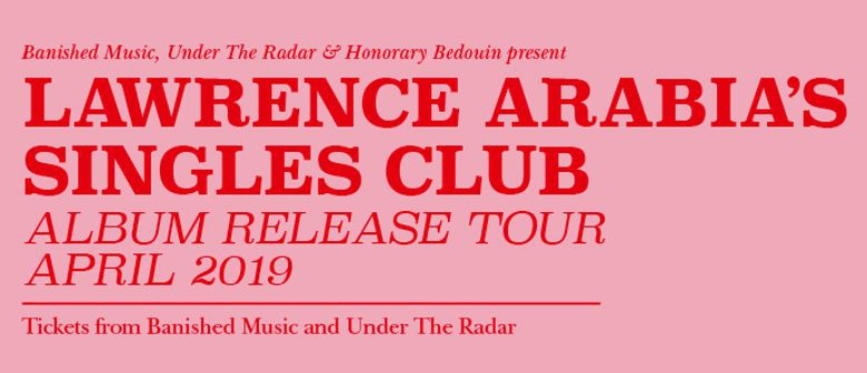 Lawrence Arabia's Single Club Album Release Tour