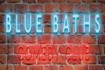 Blue Baths Comedy Club