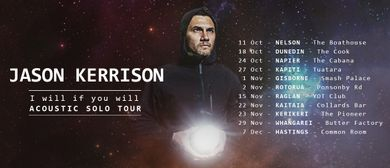 Jason Kerrison - I Will If You Will Acoustic Tour