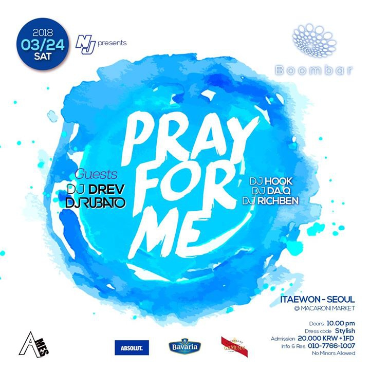 03 / 24 (SAT) 'Pray for me' at BoomBar