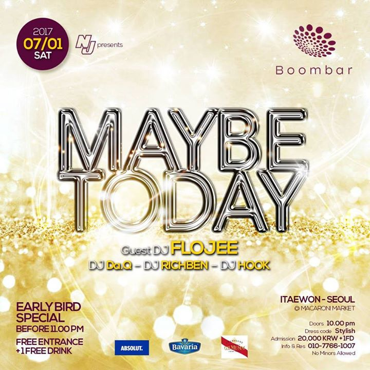 07 / 01 (SAT) 'Maybe Today' at BoomBar
