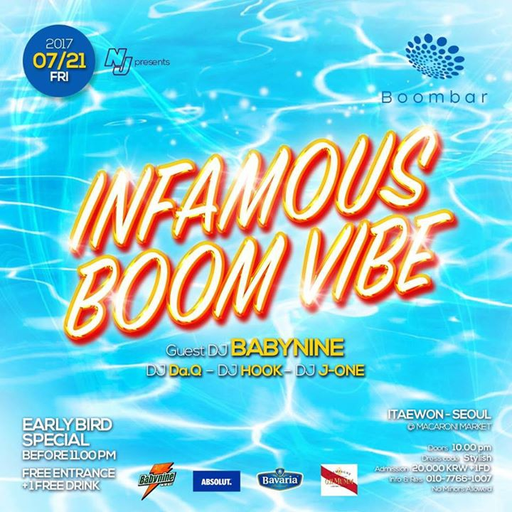 07 / 21 (FRI) 'Infamous Boom Vibe' at BoomBar