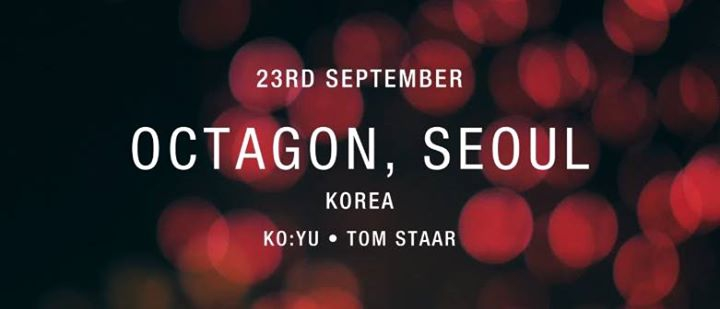 09.23 SAT KO:YU & Tom Staar from Axtone Records