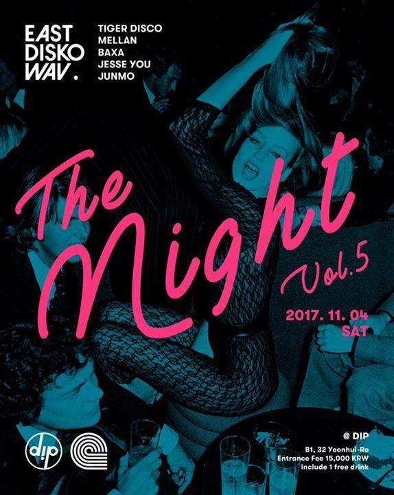 11/04 East Disko Wav. The Night vol.5 in Dip