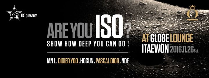 11.26 SAT] ARE You ISO? Deep-House & Tech-House @Globe Lounge