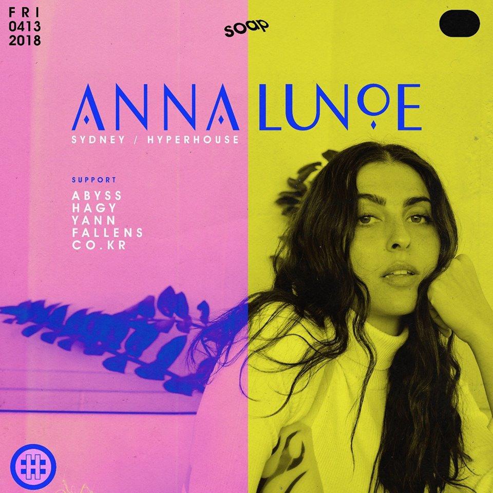 ANNA LUNOE AT SOAP (Hyperhouse / Sydney)