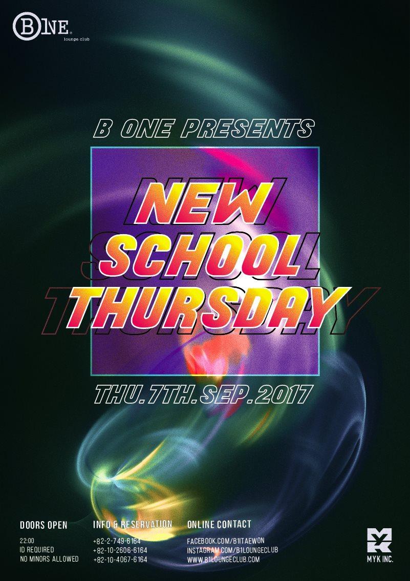 B One Presents - New School Thursday