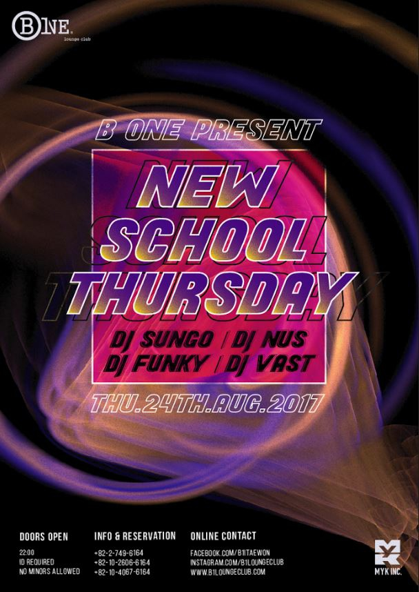 B One Presents New School Thursday