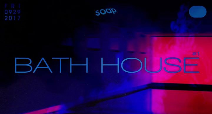 Bath House #1 at SOAP