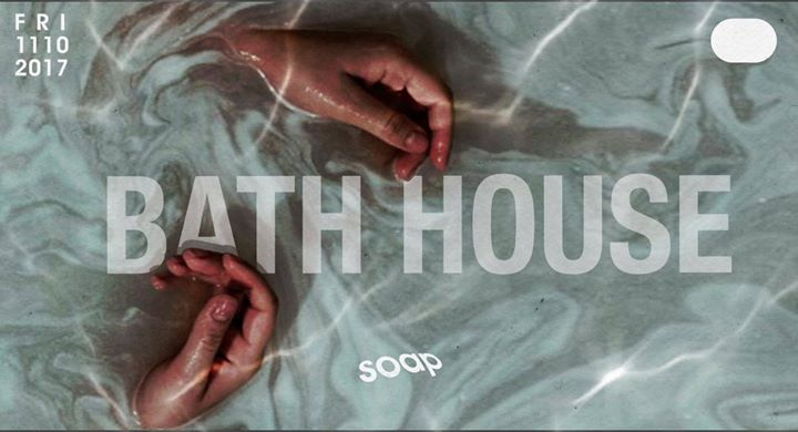 Bath House #2 at Soap