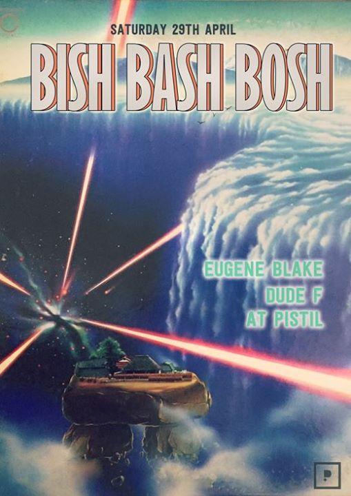 Bish Bash Bosh XXII