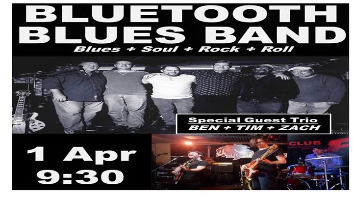 Bluetooth Blues Band with Special Guest Trio