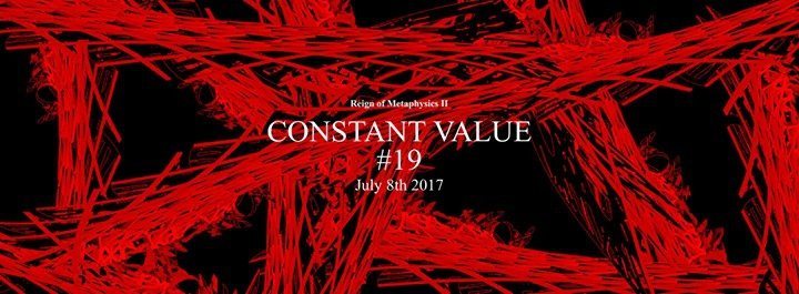 Constant Value #19: Reign of Metaphysics II