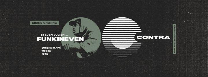 Contra Grand Opening w/ Steven Julien aka Funkineven