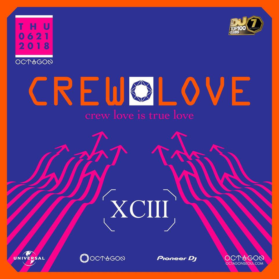 CREW LOVE : XCIII