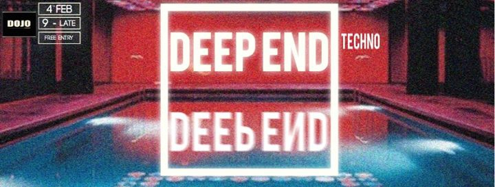 DEEP END // Techno