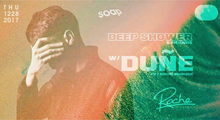 Deepshower & Friends with Dune(Roche Musique)