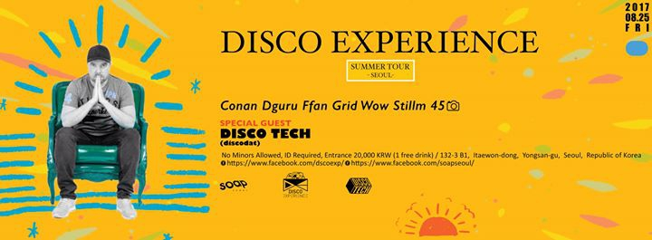 Disco Experience Summer Tour Vol.1 w/ Disco Tech at Soap Seoul